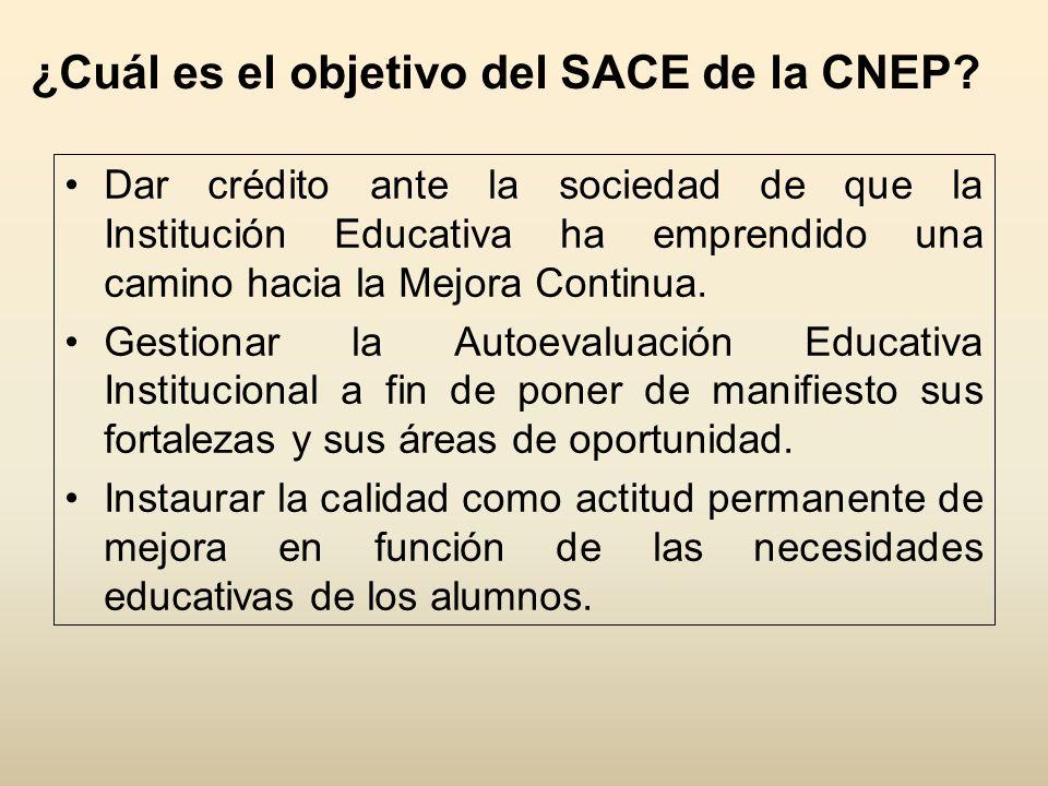 ¿Cuál es el objetivo del SACE de la CNEP