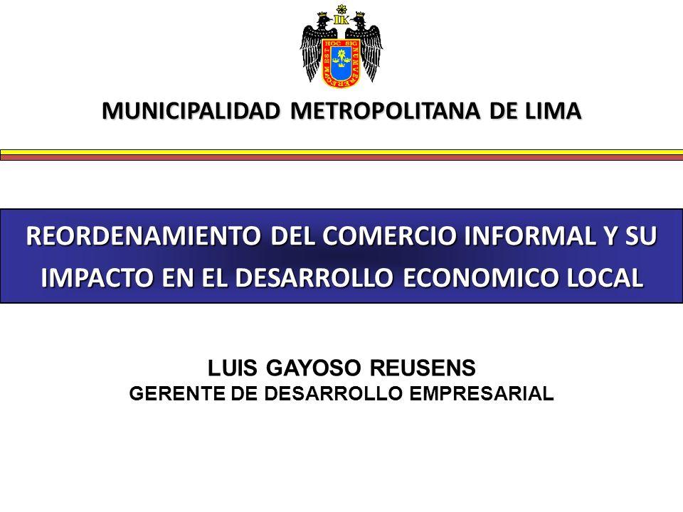 MUNICIPALIDAD METROPOLITANA DE LIMA GERENTE DE DESARROLLO EMPRESARIAL