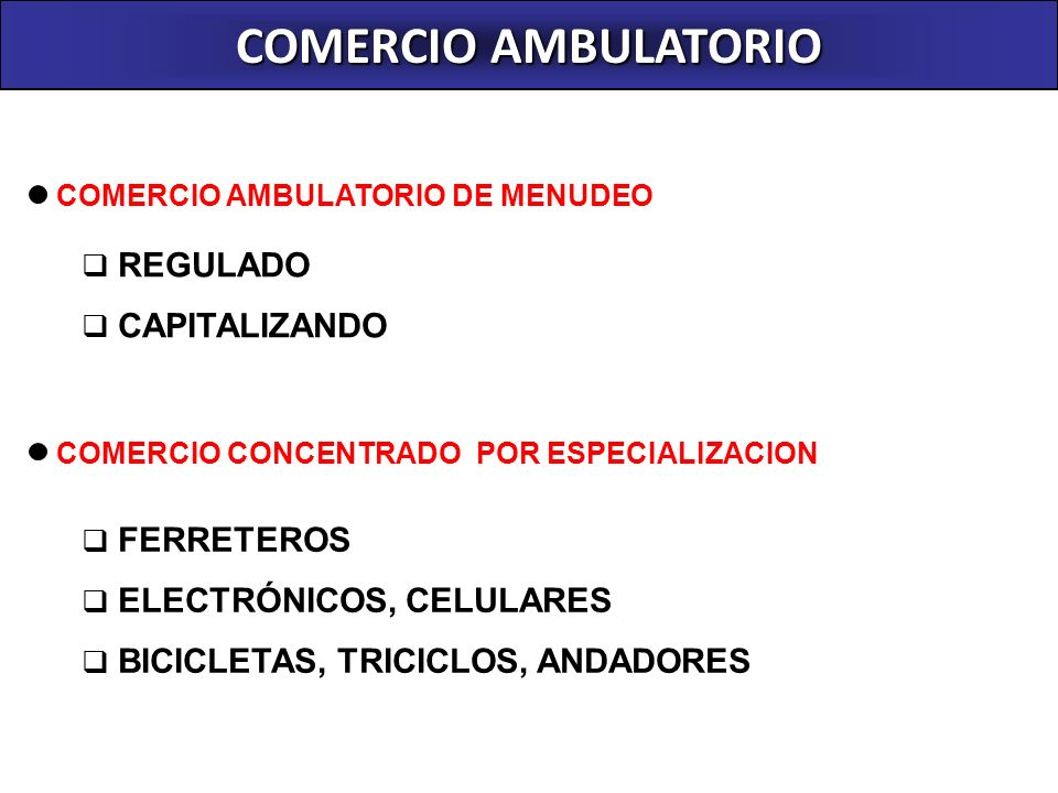 COMERCIO AMBULATORIO REGULADO CAPITALIZANDO FERRETEROS
