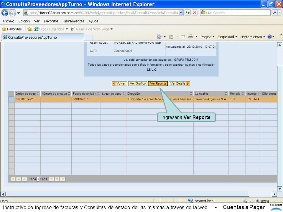Ingresar a Ver Reporte Instructivo de Ingreso de facturas y Consultas de estado de las mismas a través de la web - Cuentas a Pagar.