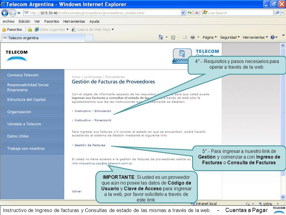 4°.- Requisitos y pasos necesarios para operar a través de la web.