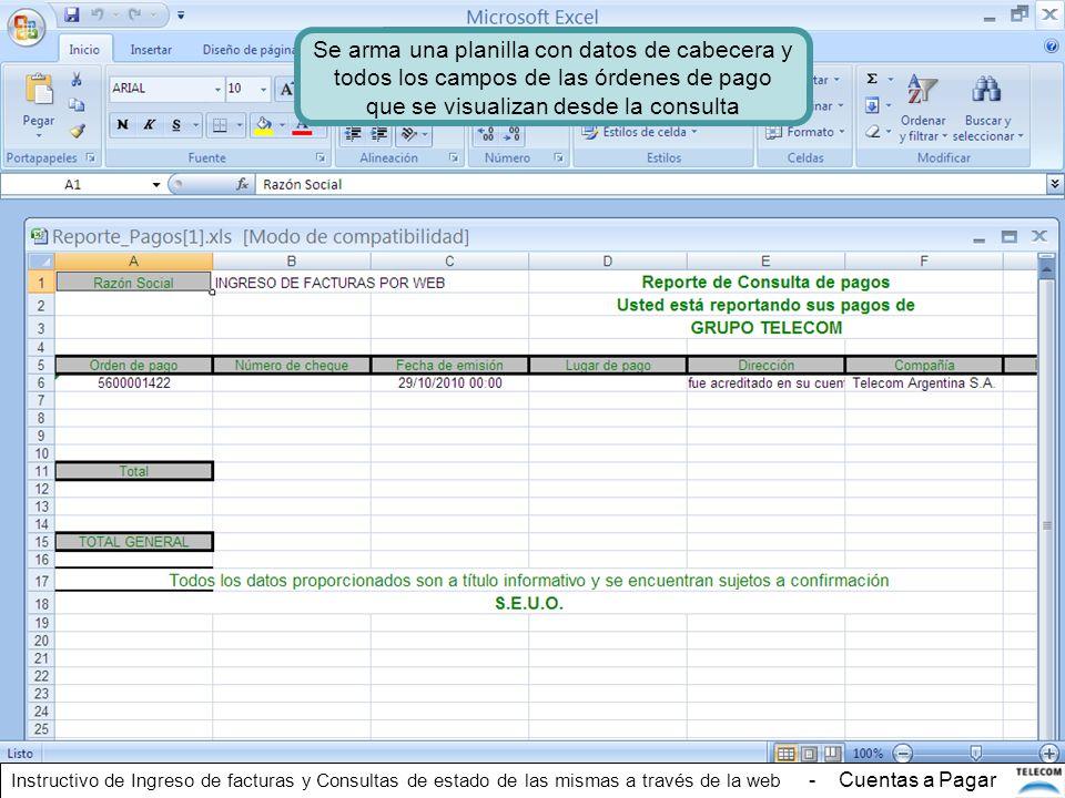 Se arma una planilla con datos de cabecera y todos los campos de las órdenes de pago que se visualizan desde la consulta