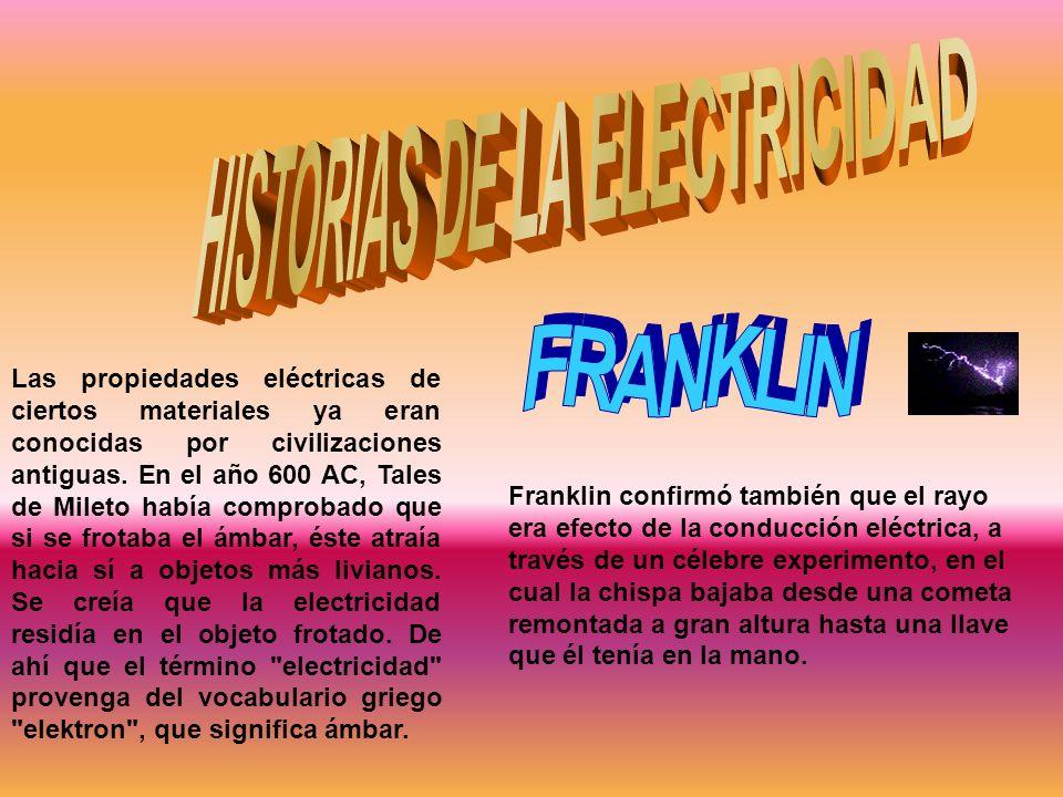 HISTORIAS DE LA ELECTRICIDAD