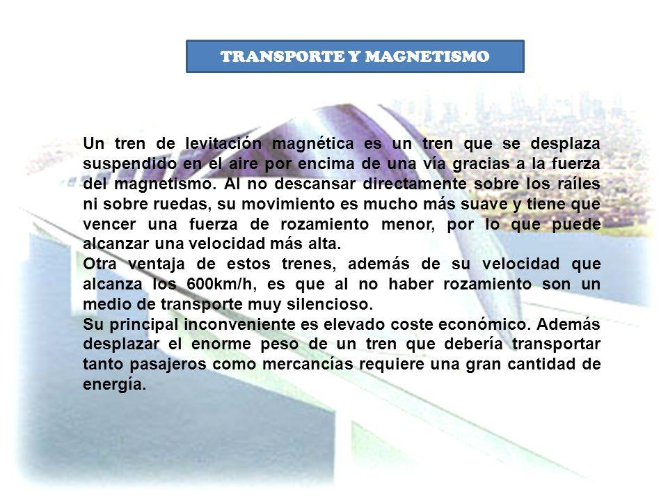 TRANSPORTE Y MAGNETISMO
