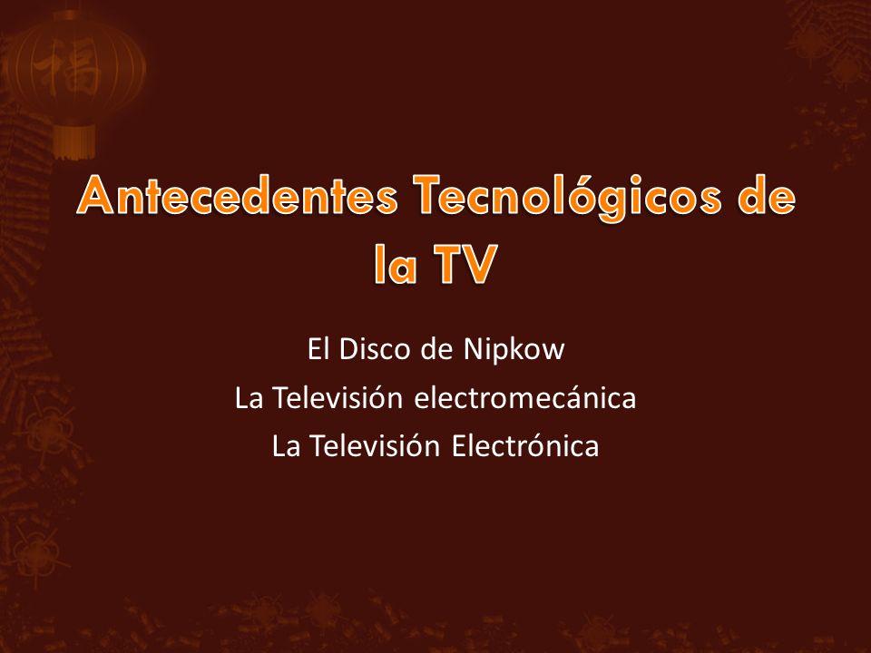 Antecedentes Tecnológicos de la TV
