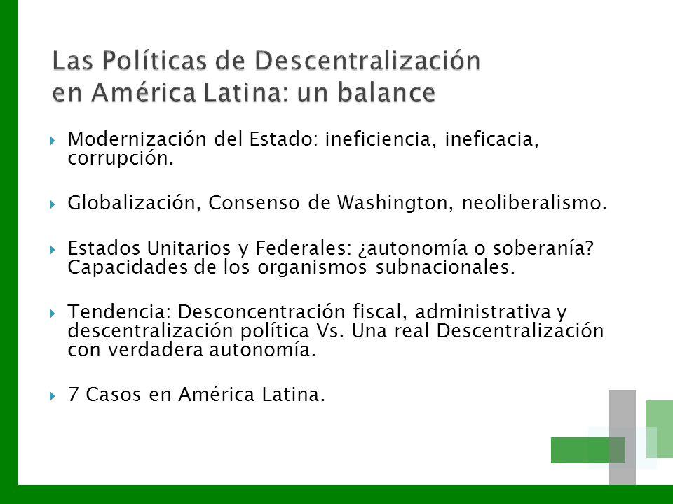 Las Políticas de Descentralización en América Latina: un balance