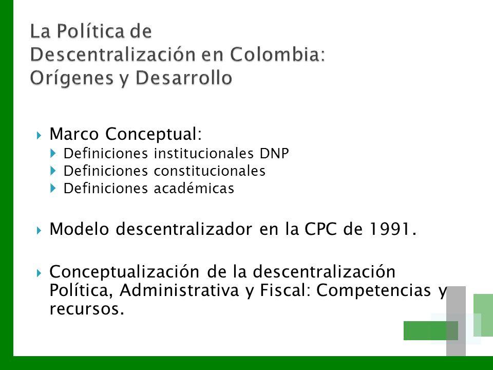 La Política de Descentralización en Colombia: Orígenes y Desarrollo