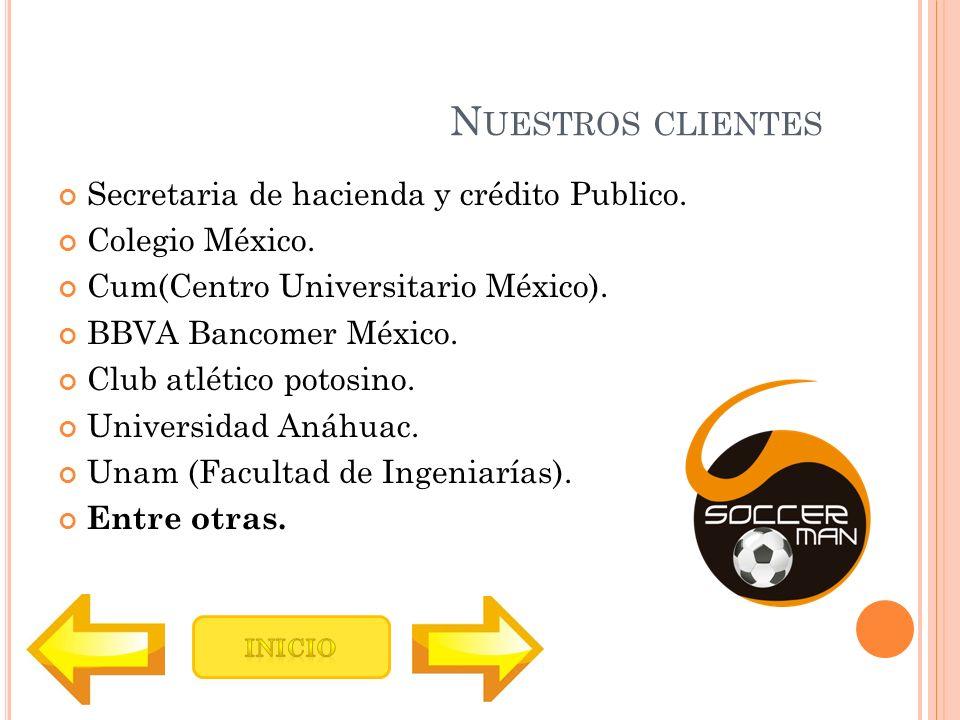 Nuestros clientes Secretaria de hacienda y crédito Publico.