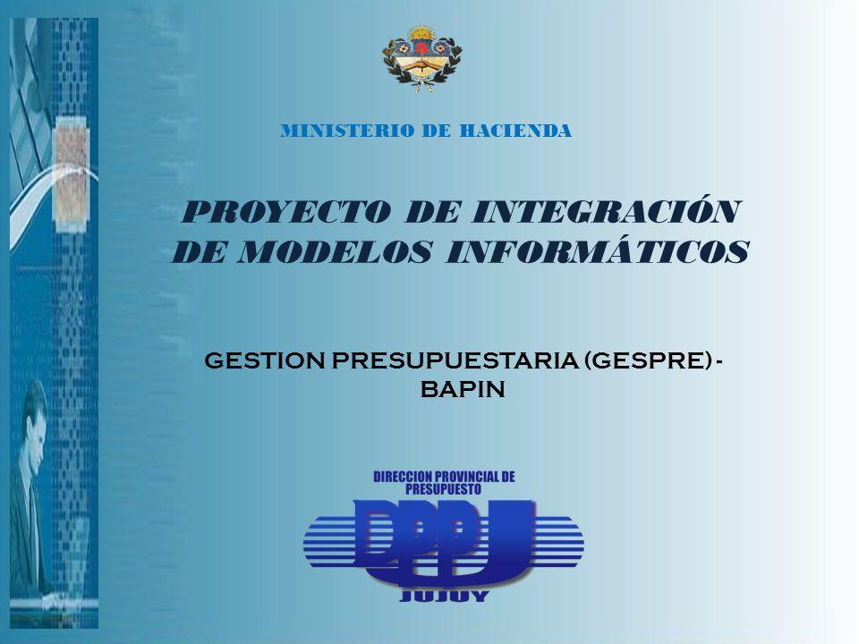 MINISTERIO DE HACIENDA PROYECTO DE INTEGRACIÓN DE MODELOS INFORMÁTICOS