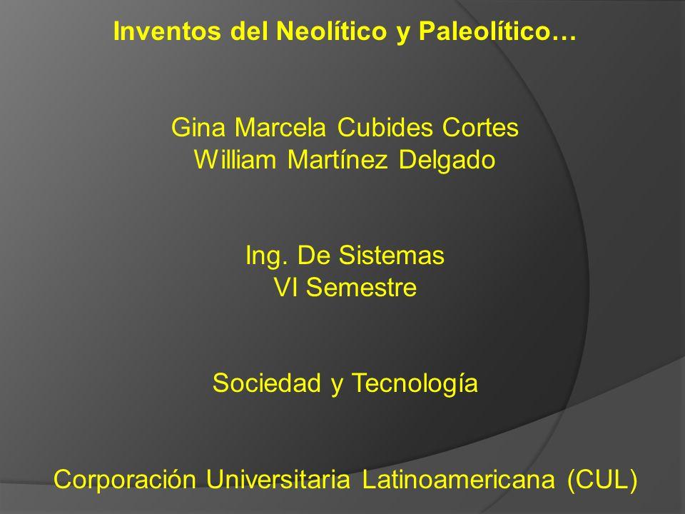 Inventos del Neolítico y Paleolítico…