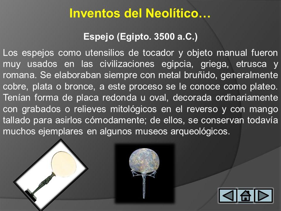 Inventos del Neolítico…