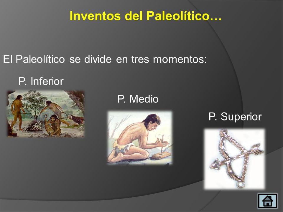 Inventos del Paleolítico…