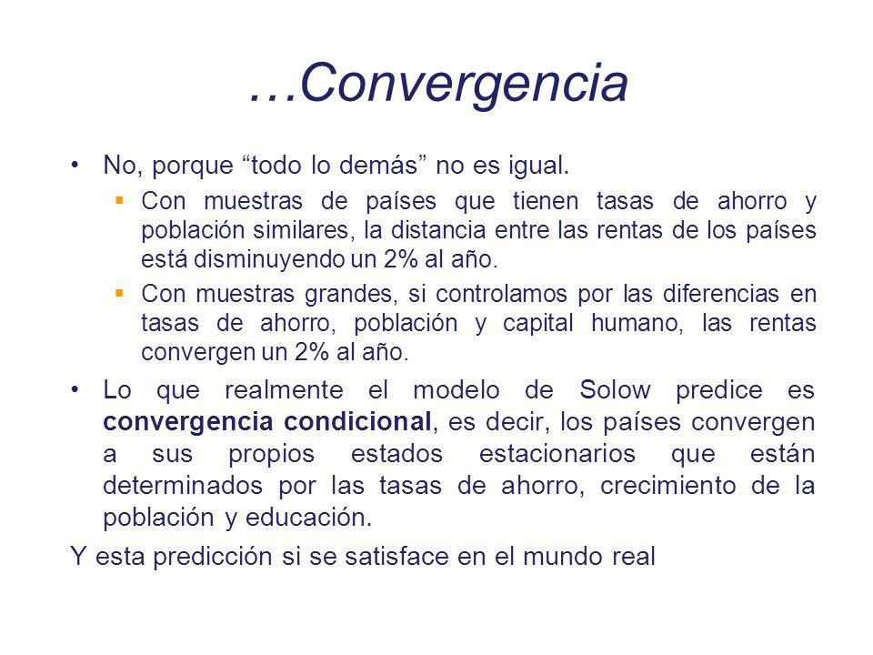 …Convergencia No, porque todo lo demás no es igual.