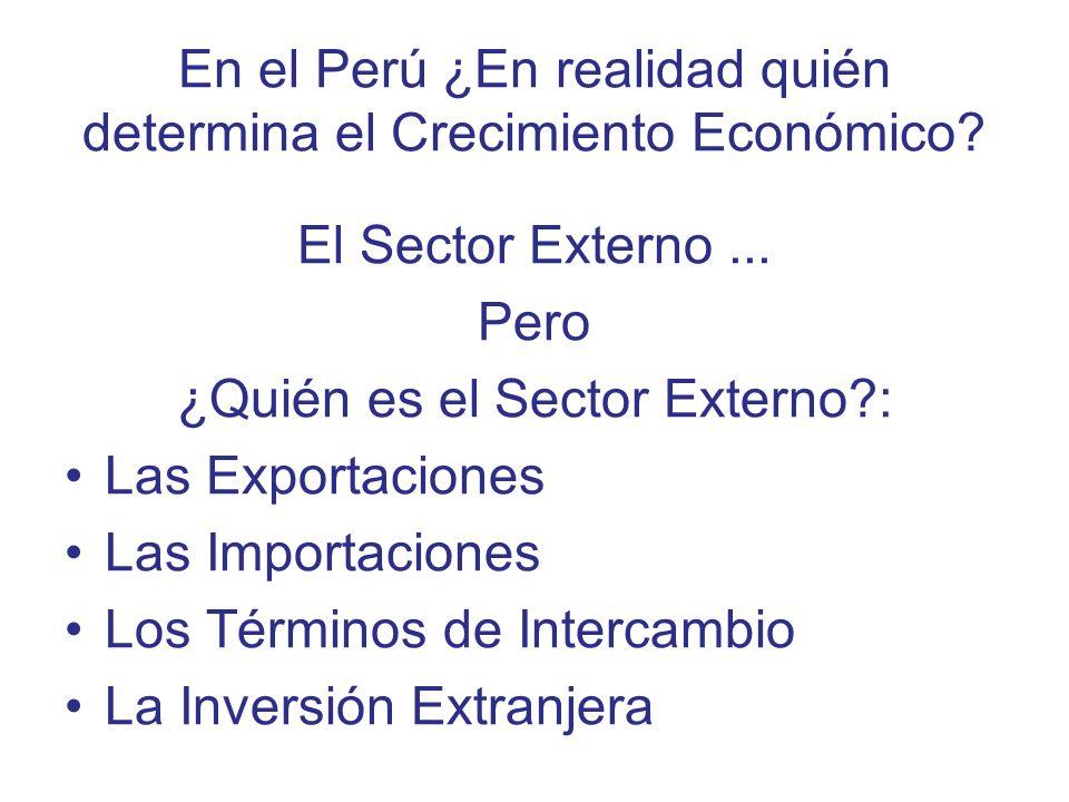 En el Perú ¿En realidad quién determina el Crecimiento Económico