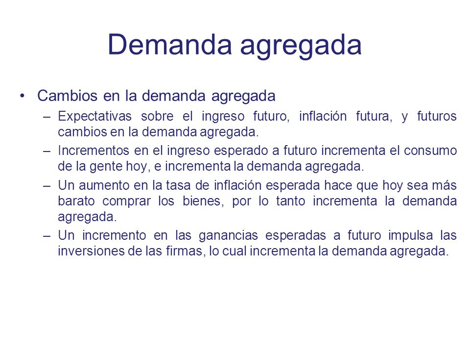 Demanda agregada Cambios en la demanda agregada