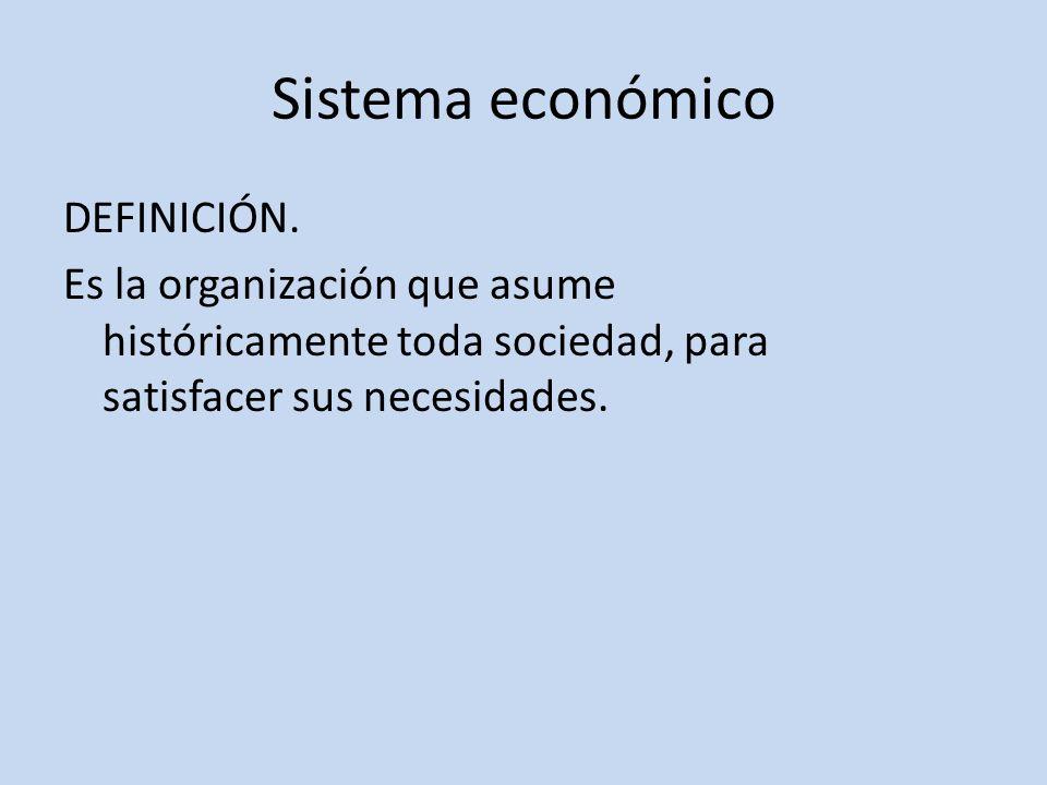 Sistema económico DEFINICIÓN.