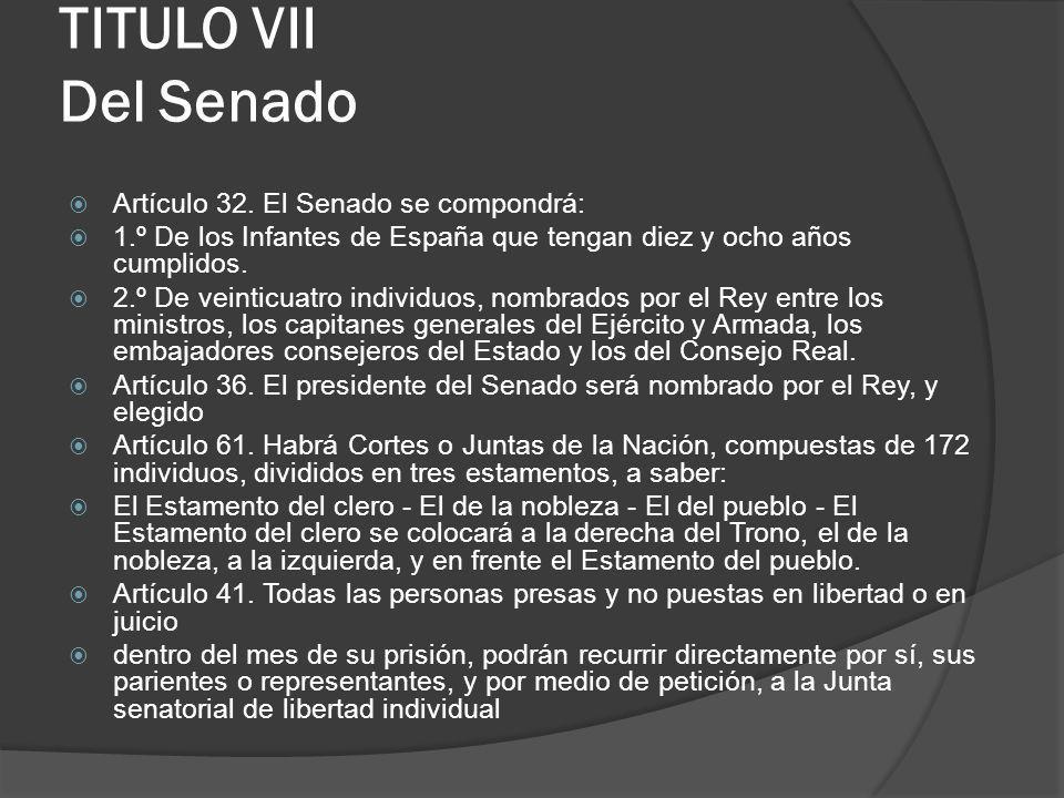 TITULO VII Del Senado Artículo 32. El Senado se compondrá: