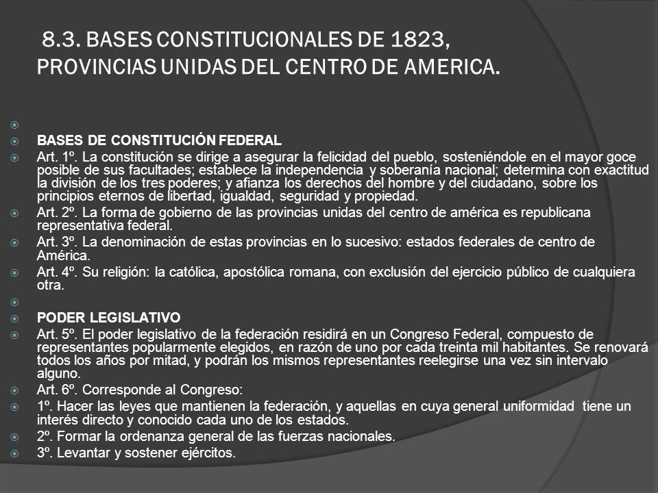 8.3. BASES CONSTITUCIONALES DE 1823, PROVINCIAS UNIDAS DEL CENTRO DE AMERICA.