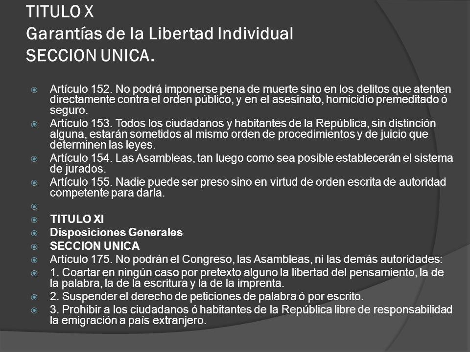 TITULO X Garantías de la Libertad Individual SECCION UNICA.