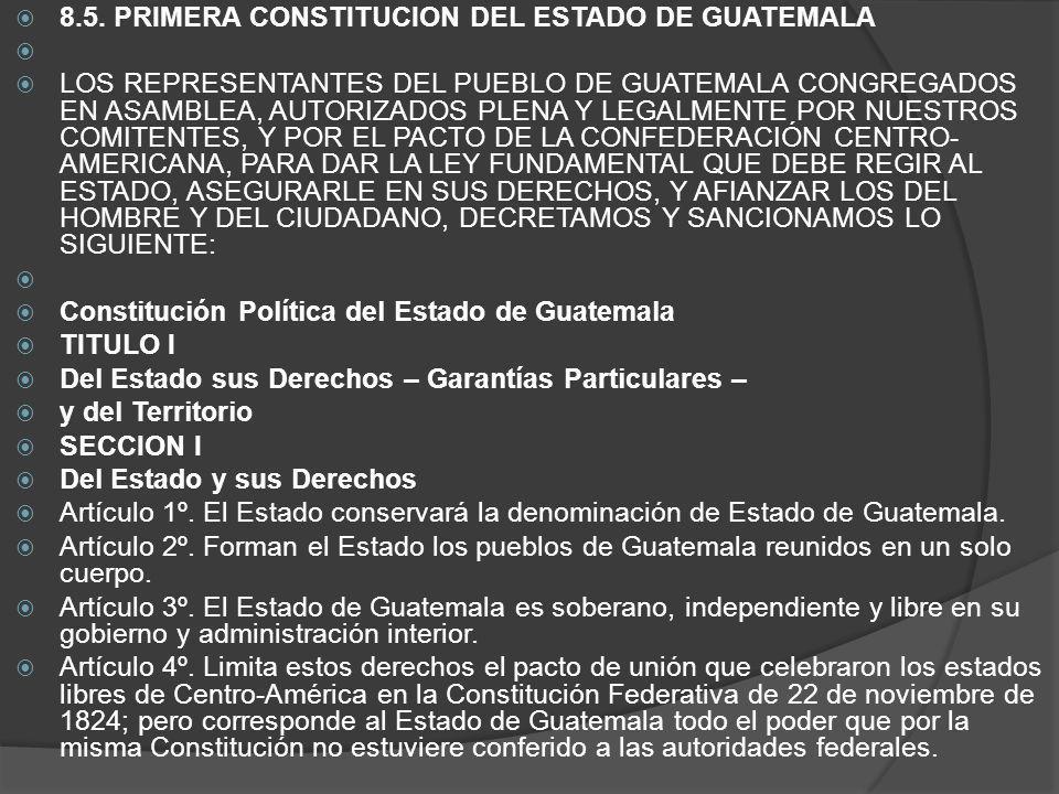 8.5. PRIMERA CONSTITUCION DEL ESTADO DE GUATEMALA