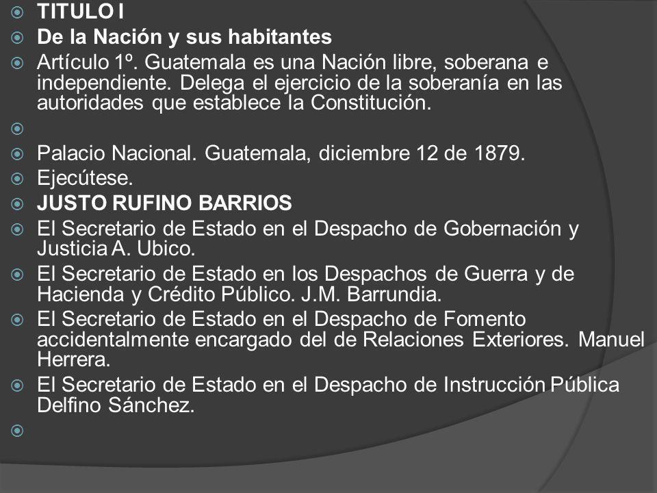 TITULO I De la Nación y sus habitantes.