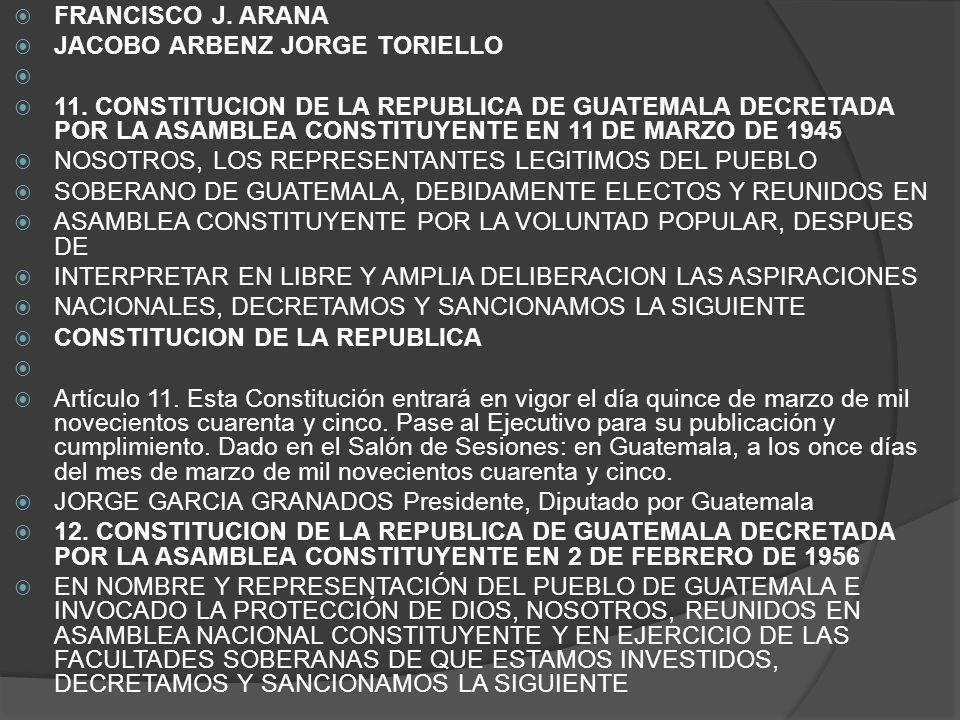 FRANCISCO J. ARANA JACOBO ARBENZ JORGE TORIELLO.