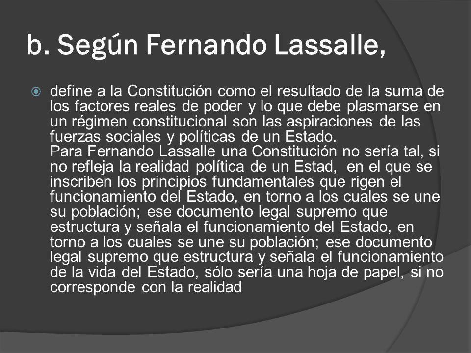 b. Según Fernando Lassalle,