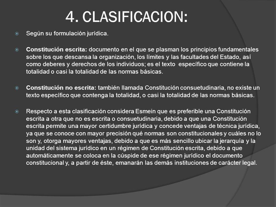 4. CLASIFICACION: Según su formulación jurídica.