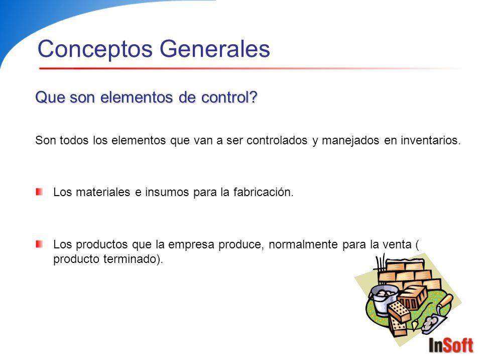 Conceptos Generales Que son elementos de control