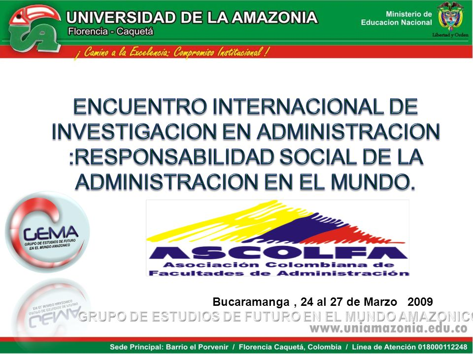 Bucaramanga , 24 al 27 de Marzo 2009