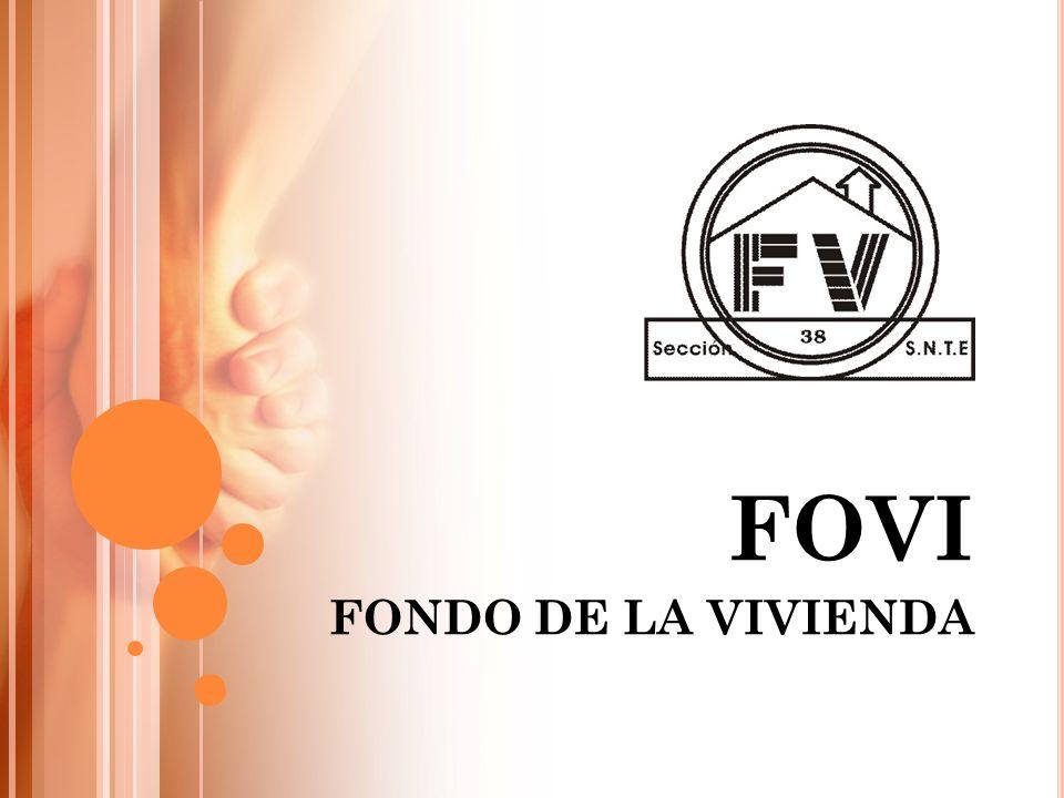 FOVI FONDO DE LA VIVIENDA