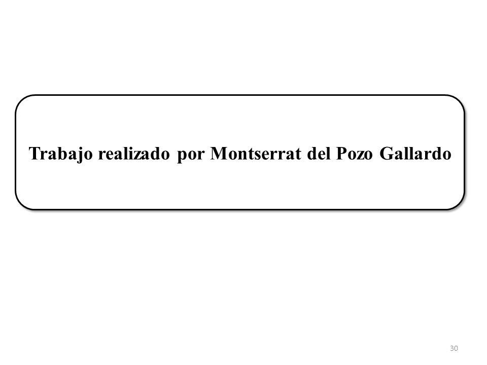 Trabajo realizado por Montserrat del Pozo Gallardo