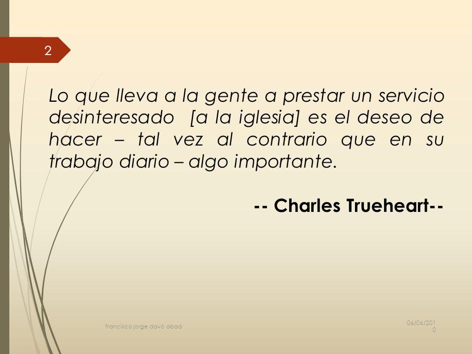 -- Charles Trueheart--