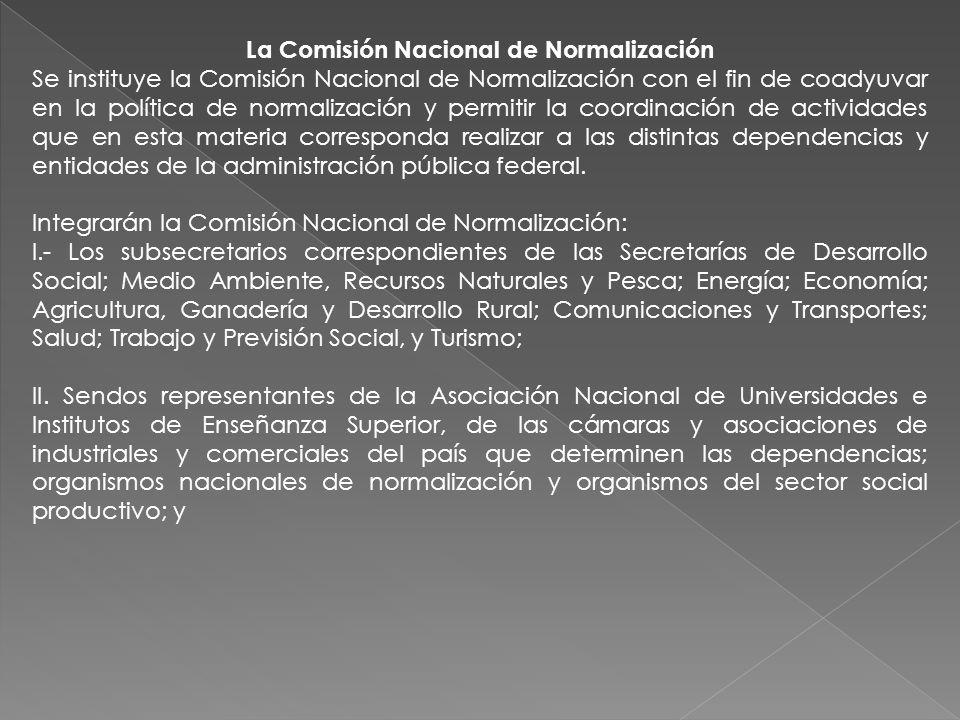 La Comisión Nacional de Normalización