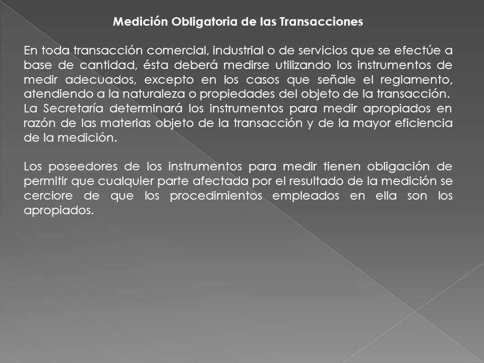 Medición Obligatoria de las Transacciones
