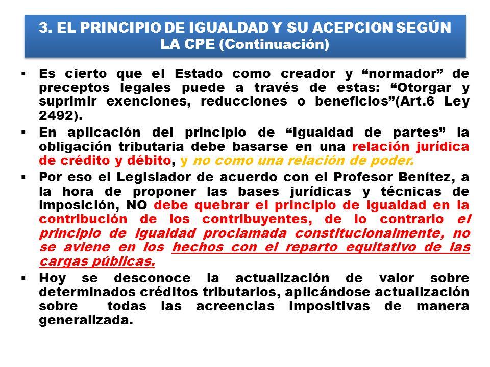 3. EL PRINCIPIO DE IGUALDAD Y SU ACEPCION SEGÚN LA CPE (Continuación)