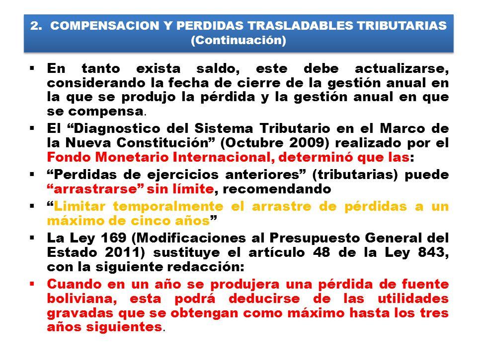 2. COMPENSACION Y PERDIDAS TRASLADABLES TRIBUTARIAS (Continuación)