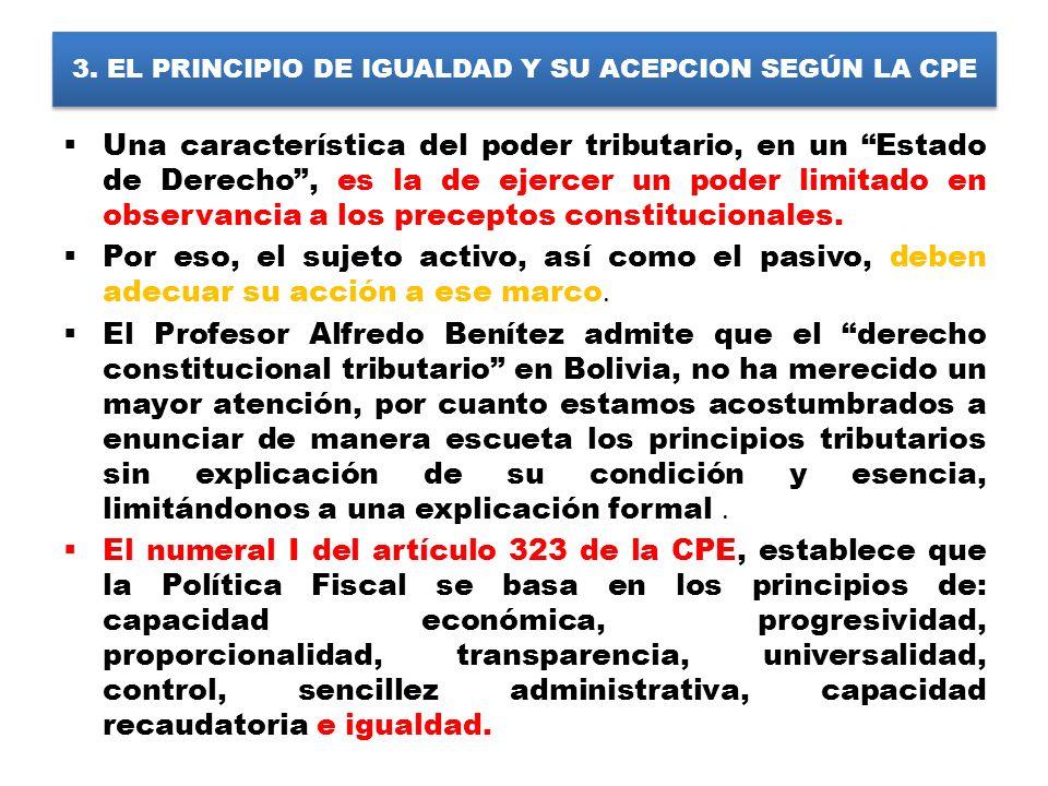 3. EL PRINCIPIO DE IGUALDAD Y SU ACEPCION SEGÚN LA CPE