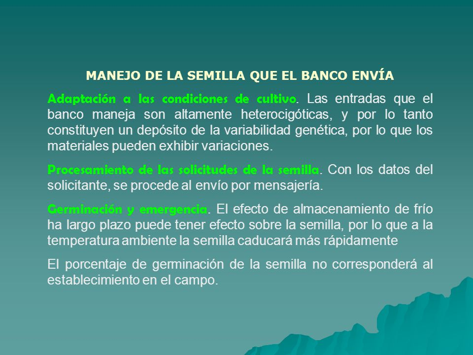 MANEJO DE LA SEMILLA QUE EL BANCO ENVÍA