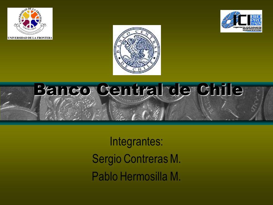 Integrantes: Sergio Contreras M. Pablo Hermosilla M.