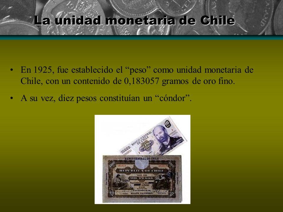 La unidad monetaria de Chile