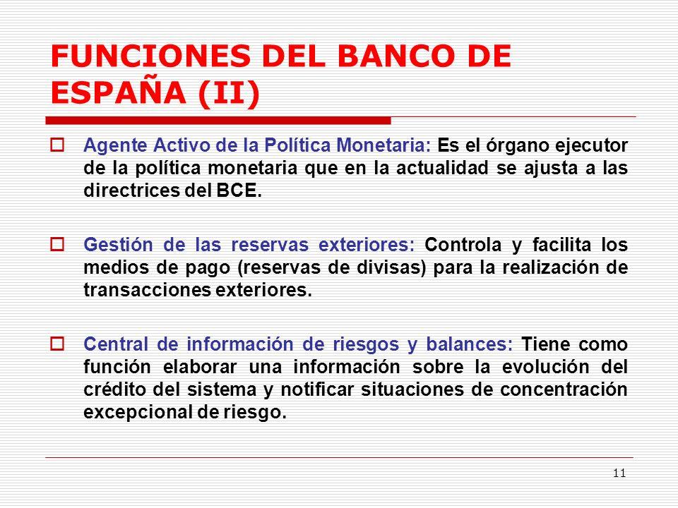 FUNCIONES DEL BANCO DE ESPAÑA (II)
