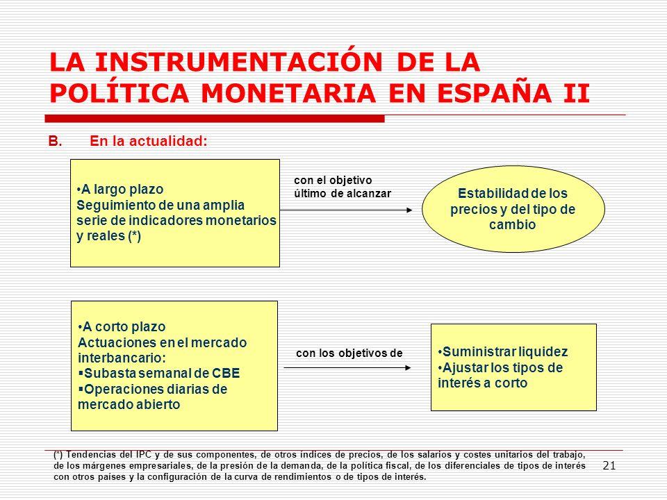LA INSTRUMENTACIÓN DE LA POLÍTICA MONETARIA EN ESPAÑA II