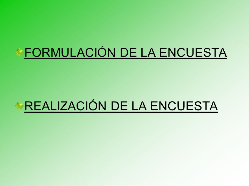 FORMULACIÓN DE LA ENCUESTA