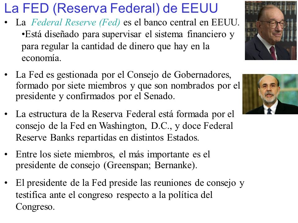 La FED (Reserva Federal) de EEUU