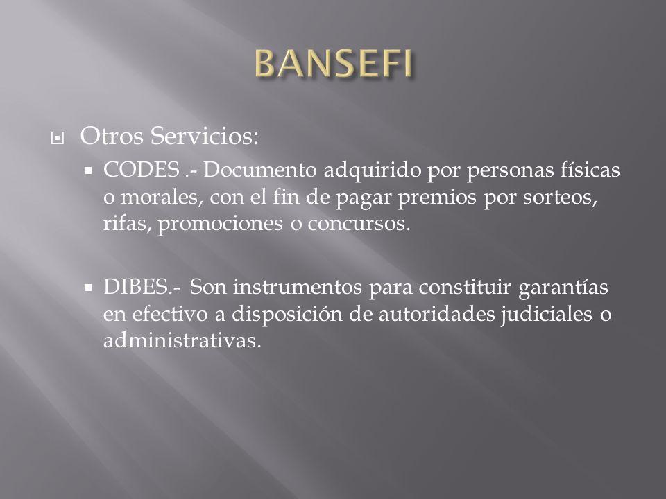 BANSEFI Otros Servicios: