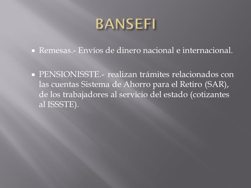 BANSEFI Remesas.- Envíos de dinero nacional e internacional.