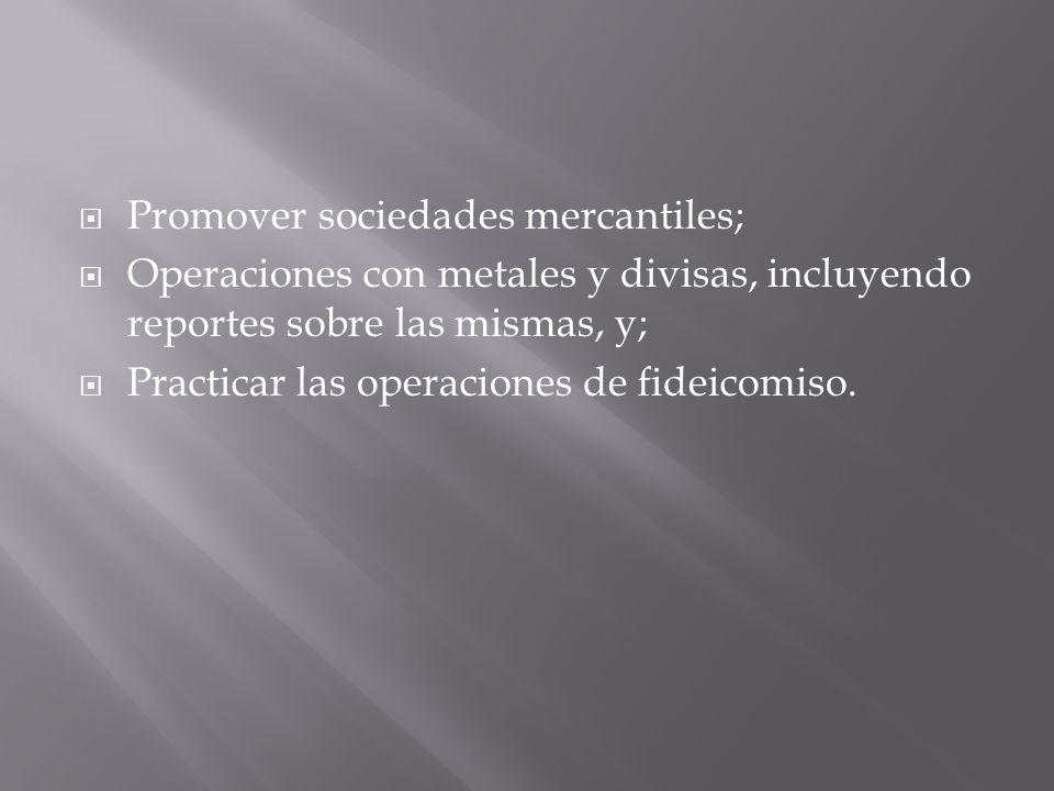 Promover sociedades mercantiles;