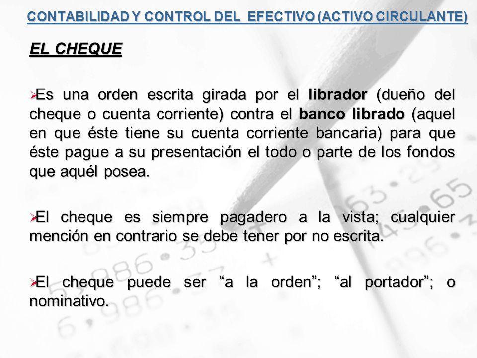 CONTABILIDAD Y CONTROL DEL EFECTIVO (ACTIVO CIRCULANTE)