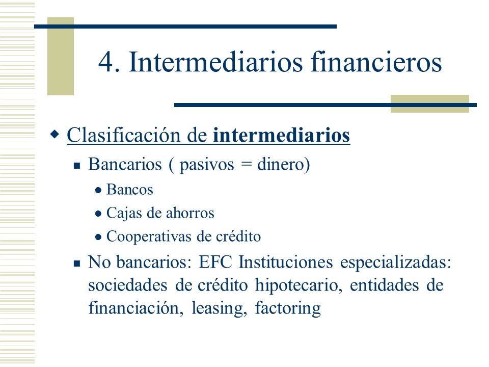4. Intermediarios financieros
